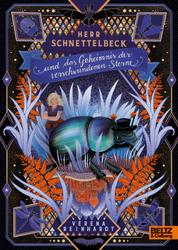 Herr Schnettelbeck und das Geheimnis der verschwundenen Sterne - Roman. Mit Bildtafeln und einer Landkarte