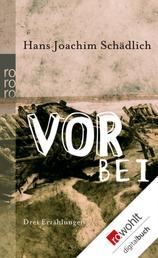 Vorbei - Drei Erzählungen