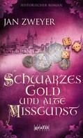 Jan Zweyer: Schwarzes Gold und alte Missgunst ★★★★