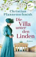 Christian Pfannenschmidt: Die Villa unter den Linden ★★★★