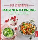 Heike Raab: Gut essen nach Magenentfernung