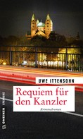 Uwe Ittensohn: Requiem für den Kanzler