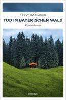 Manuela Haslauer: Tod im Bayerischen Wald ★★★★★