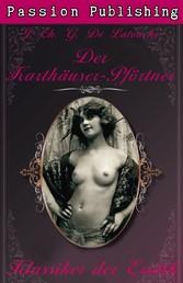 Klassiker der Erotik 20: Der Karthäuser-Pförtner - Sex, Leidenschaft, Lust und Erotik