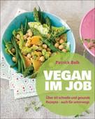 Patrick Bolk: Vegan im Job ★★★★