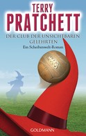 Terry Pratchett: Der Club der unsichtbaren Gelehrten ★★★★★