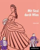 Katharina Riedl: Mit Sissi durch Wien ★★★★★