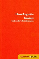 Hans Augustin: Grosnyj