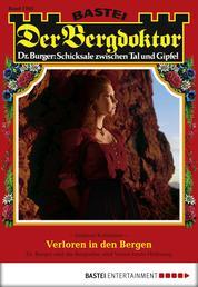 Der Bergdoktor - Folge 1765 - Verloren in den Bergen