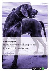 Hundegestützte Therapie bei Kindern mit Autismus