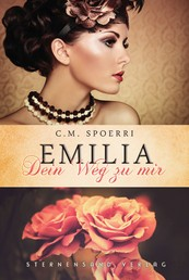 Emilia: Dein Weg zu mir