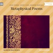 Metaphysical Poems (Unabridged)