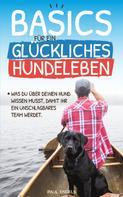 Paul Engels: Basics für ein glückliches Hundeleben ★★★★★