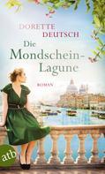 Dorette Deutsch: Die Mondschein-Lagune ★★★★