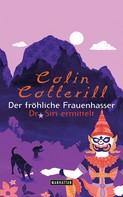 Colin Cotterill: Der fröhliche Frauenhasser ★★★★★