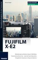 Nagel, Michael: Foto Pocket Fujifilm X-E2