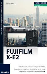 Foto Pocket Fujifilm X-E2 - Der praktische Begleiter für die Fototasche!