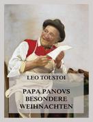 Leo Tolstoi: Papa Panovs besondere Weihnachten ★★★★★