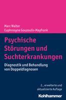 Marc Walter: Psychische Störungen und Suchterkrankungen