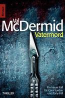 Val McDermid: Vatermord ★★★★