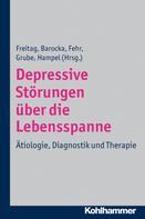 Christine M. Freitag: Depressive Störungen über die Lebensspanne ★★★★★
