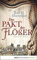 Ralf H. Dorweiler: Der Pakt der Flößer ★★★★