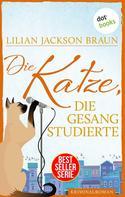 Lilian Jackson Braun: Die Katze, die Gesang studierte - Band 20 ★★★★★