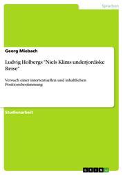 """Ludvig Holbergs """"Niels Klims underjordiske Reise"""" - Versuch einer intertextuellen und inhaltlichen Positionsbestimmung"""