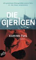 Karine Tuil: Die Gierigen ★★★★