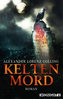 Alexander Lorenz Golling: Keltenmord ★★★★