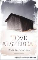 Tove Alsterdal: Tödliches Schweigen ★★★★