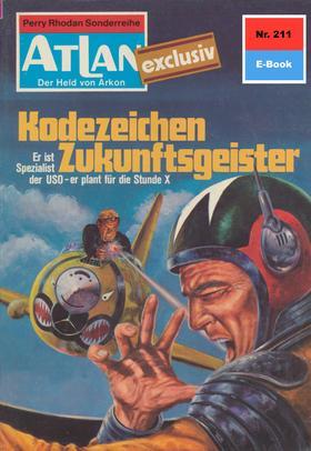 Atlan 211: Kodezeichen Zukunftsgeister