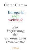 Dieter Grimm: Europa ja - aber welches?