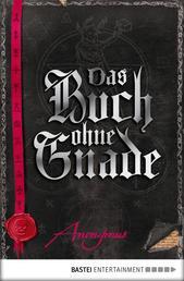 Das Buch ohne Gnade - Roman