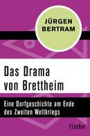Jürgen Bertram: Das Drama von Brettheim ★★★