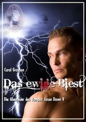 Das ewige Biest - Die Abenteuer des Vampirs Jason Dawn V