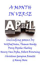 April, A Month In Verse