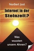 Norbert Jost: Internet in der Steinzeit? ★★★