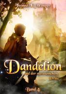 Ivonne K. Wimper: Dandelion und der verwunschene Prinz