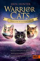 Erin Hunter: Warrior Cats - Wege zum SchattenClan ★★★