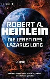 Die Leben des Lazarus Long - Roman