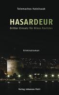 Telemachos Hatziisaak: Hasardeur ★★★★★