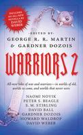 Gardner Dozois: Warriors 2