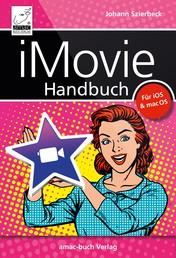 iMovie Handbuch - Filme schneiden am Mac, iPad und iPhone