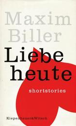 Liebe heute - Shortstories