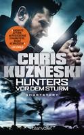 Chris Kuzneski: Hunters - Vor dem Sturm ★★★