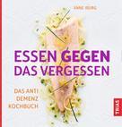 Anne Iburg: Essen gegen das Vergessen ★★★