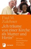 """Paul M. Zulehner: """"Ich träume von einer Kirche als Mutter und Hirtin"""""""