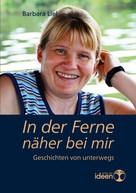Barbara Liel: In der Ferne näher bei mir ★★★★★