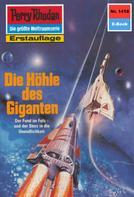 Kurt Mahr: Perry Rhodan 1418: Die Höhle des Giganten ★★★★★